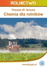 Chemia dla rolników. Jednym ze źródeł zagrożenia wypadkowego ...