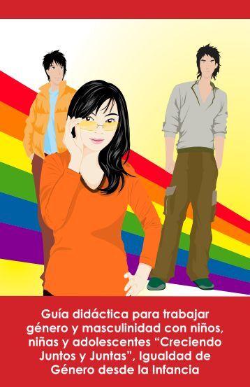 Guía didáctica para trabajar género y masculinidad con ... - Sidoc