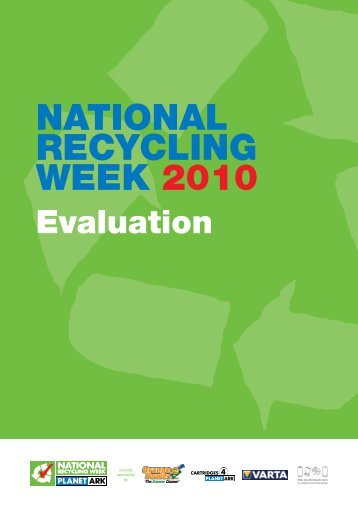 NRW 2010 Evaluation Report - National Recycling Week - Planet Ark