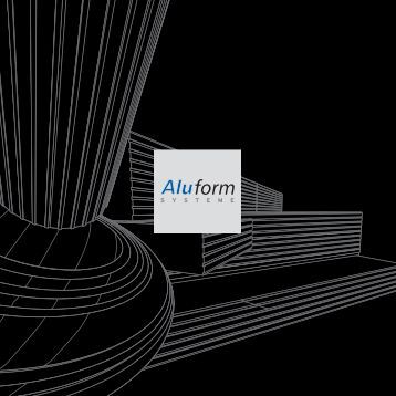Architecture in its be st form. - Aluform System GmbH & Co. KG