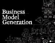 Business Model Generation - Mohamad Khawaja - MIT :: Enterprise ...