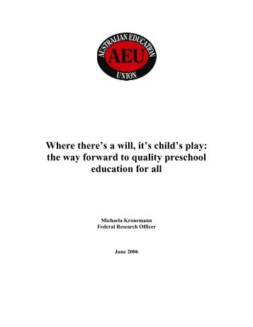 the way forward to quality preschool education for all - Australian ...