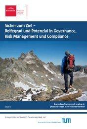 Sicher zum Ziel – Reifegrad und Potenzial in Governance, Risk ...