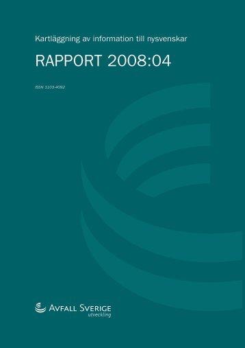 2008:04 Kartläggning av information till nysvenskar - Avfall Sverige