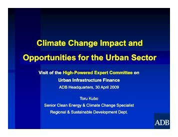 Climate Change Impact and Opportunities for the Urban Sector, Toru ...