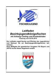 Leitfaden Königsfischen - Fischerjugend Unterfranken