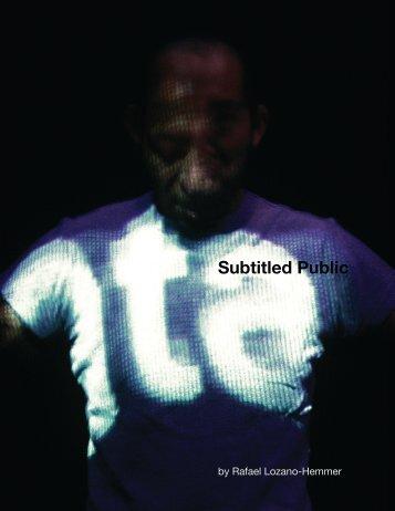 Subtitled Public's manual - Rafael Lozano-Hemmer