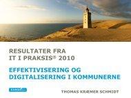 resultater fra it i praksis® 2010 effektivisering og digitalisering ... - KTC