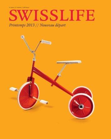 Magazine SWISSLIFE Printemps 2013