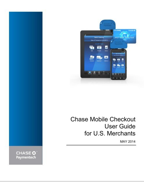 Chase Mobile Checkout User Guide - Chase Paymentech