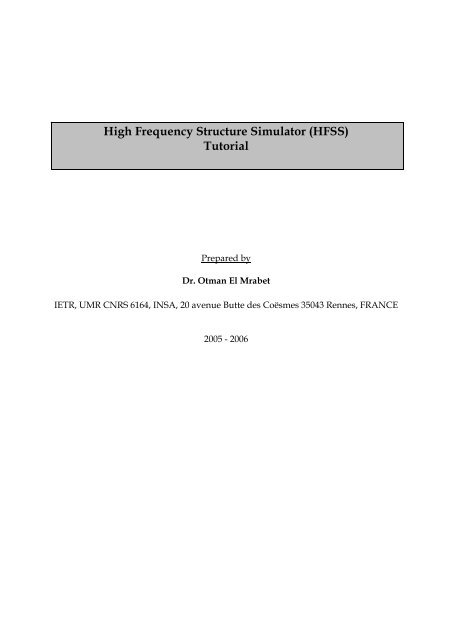 High Frequency Structure Simulator (HFSS) Tutorial