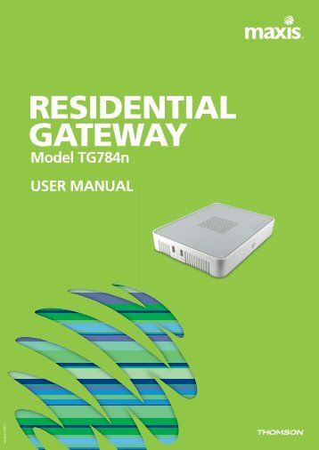 RESIDENTIAL GATEWAY Model TG784n USER MANUAL - Maxis
