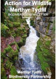 Biodiversity Newsletter Winter 2011 - Merthyr Tydfil County Borough ...
