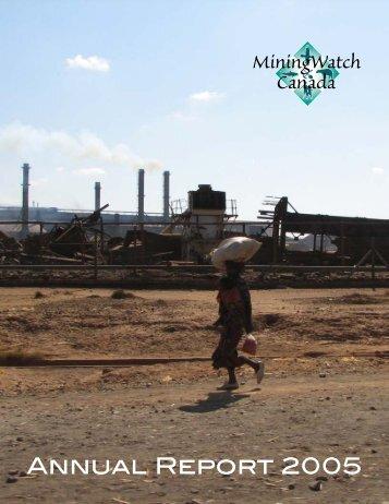 MiningWatch Canada Annual Report 2005