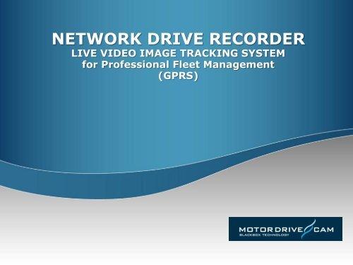 network drive recorder - MotorDriveCam