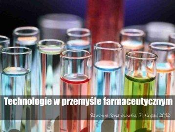 Technologie w przemyśle farmaceutycznym - 2012
