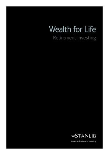 Wealth for Life - Retirement Investing - Stanlib