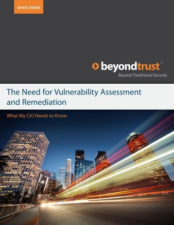 The Need for Vulnerability Assessment and Remediation