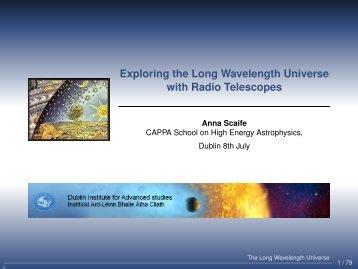 Exploring the Long Wavelength Universe with Radio ... - DIAS