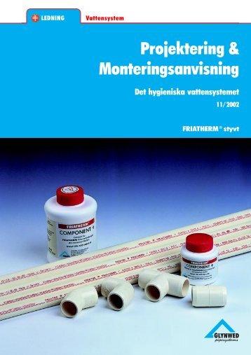 Projektering & Monteringsanvisning - Glynwed AB
