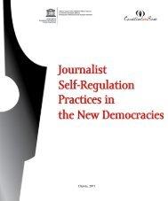 Journalist Self-Regulation Practices in the New Democracies - Unesco