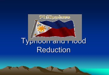 Typhoon and Flood Reduction
