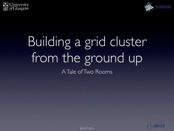 Building a grid cluster from the ground up - GridPP