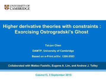 Higher derivative theories with constraints - University of Cambridge