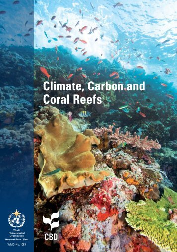 Climate, Carbon and Coral Reefs PDF - WMO