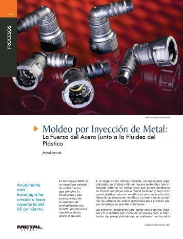 Moldeo por Inyección de Metal: - Revista Metal Actual