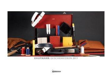 KAUFMANN GESCHENKIDEEN 2011 - Kaufmann & Sohn