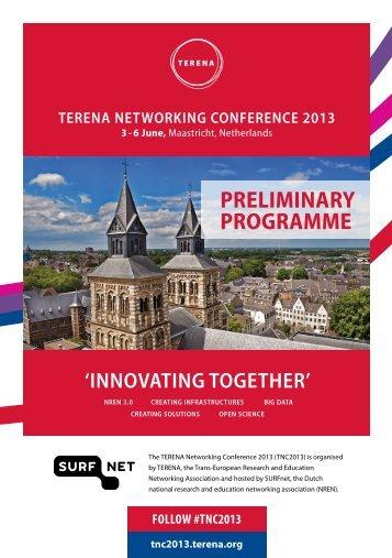 PRELIMINARY PROGRAMME - TNC2013 - Terena