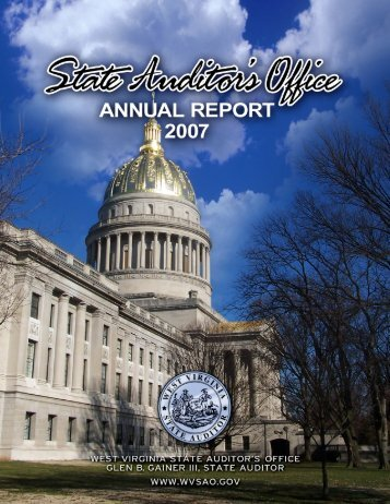 2007 WVSAO Annual Report - West Virginia State Auditor's Office