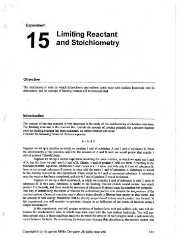observing a limiting reactant You will observe which reactant is left over (not limiting) by weighing the  amounts of chemicals before and after the reaction, the law of conservation of  mass will.
