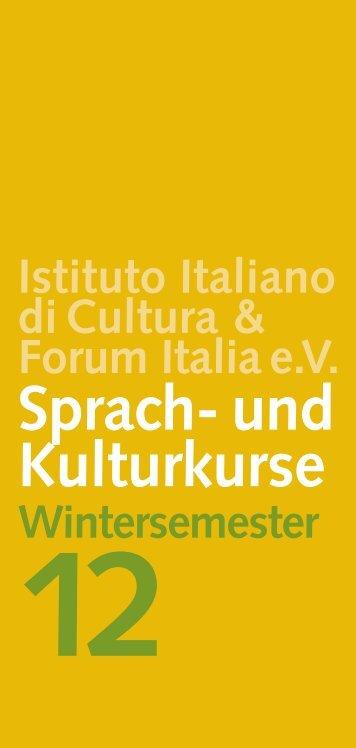 Sprach und Kulturkurse Wintersemester 2012 - Istituto Italiano di ...