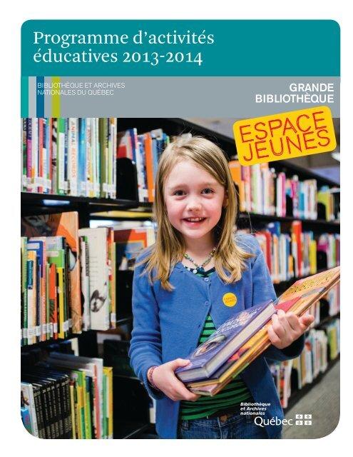 Programme d'activités éducatives 2013-2014 - Bibliothèque et ...