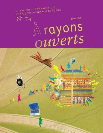 no 74 a rayons ouverts - Bibliothèque et Archives nationales du ...