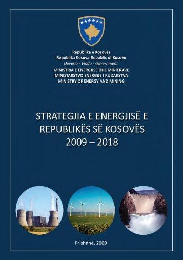 Strategjia e e Energjise e Kosoves 2009 - 2018 - Ministria e Integrimit