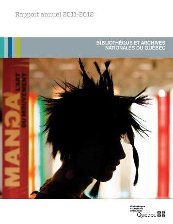 Rapport annuel 2011-2012 - Bibliothèque et Archives nationales du ...