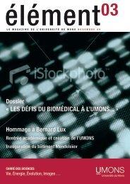 « LES DÉFIS DU BIOMÉDICAL À L'UMONS... » - Université de Mons