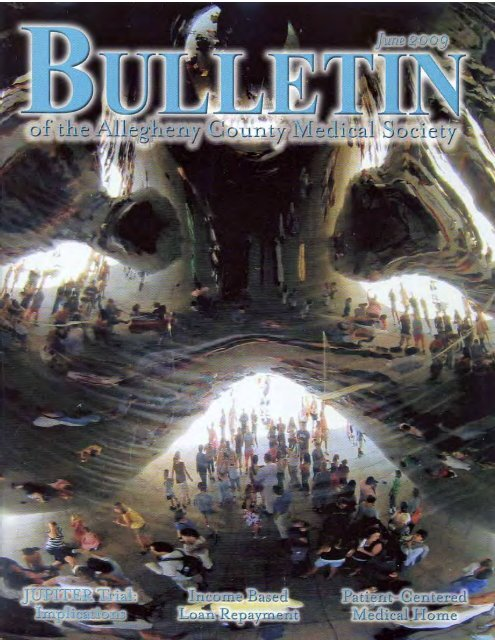 June 2009 Bulletin - Allegheny County Medical Society
