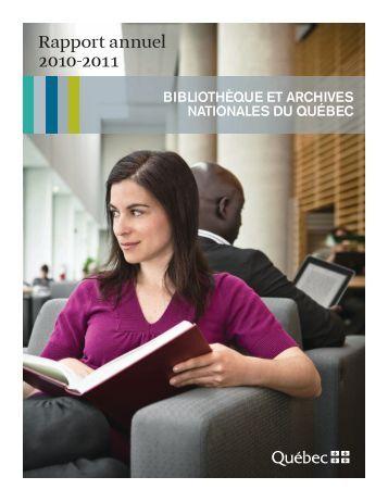 Rapport annuel 2010-2011 - Bibliothèque et Archives nationales du ...