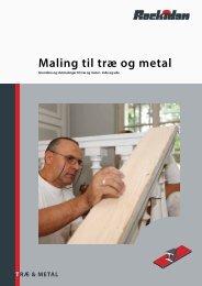 Maling til træ og metal - Rockidan