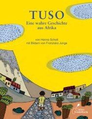TUSO Eine wahre Geschichte aus Afrika - Klett Kinderbuch