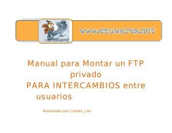 Manual para Montar un FTP privado PARA ... - Mundo Manuales