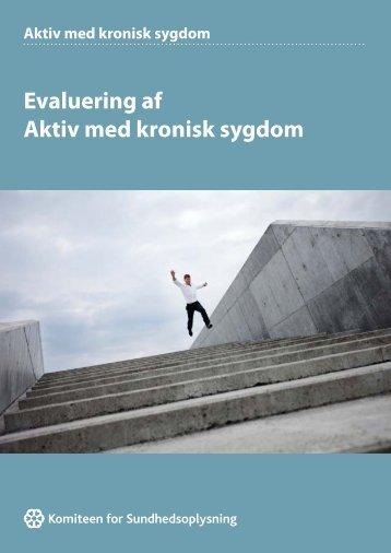 Evaluering af Aktiv med kronisk sygdom 2012 - Patientuddannelse