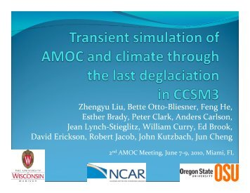 Transient simulation of AMOC and climate through the - US CLIVAR