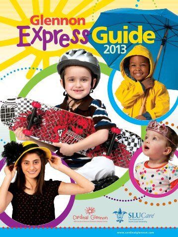 express-guide_2013 - SSM Cardinal Glennon Children's Medical ...