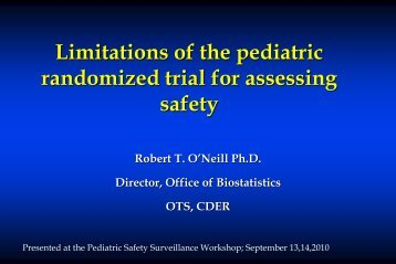 Limitations of the pediatric randomized trial for assessing safety