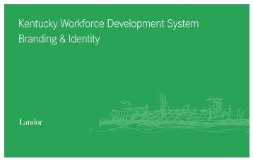 Branding and Identity Presentation - Kentucky Workforce Investment ...